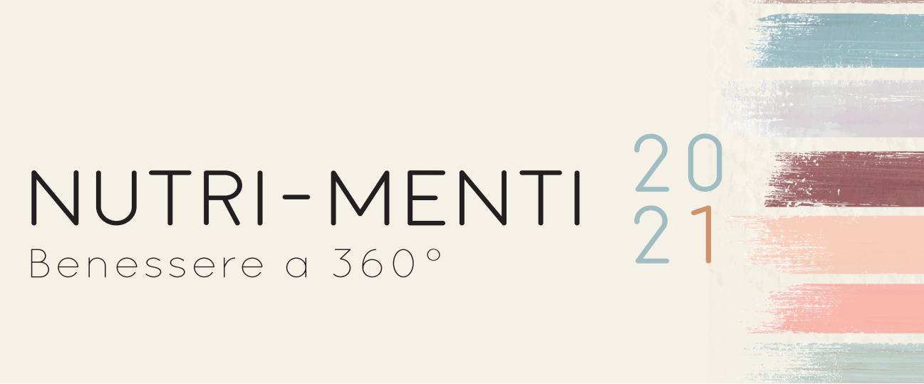 Nutri-Menti: Benessere a 360° – 20/21